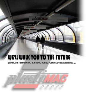Plastimac Main Welcome: we'll walk you to the future